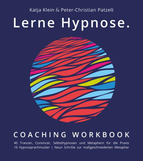 Lerne Hypnose, Coaching Workbook, Buchcover