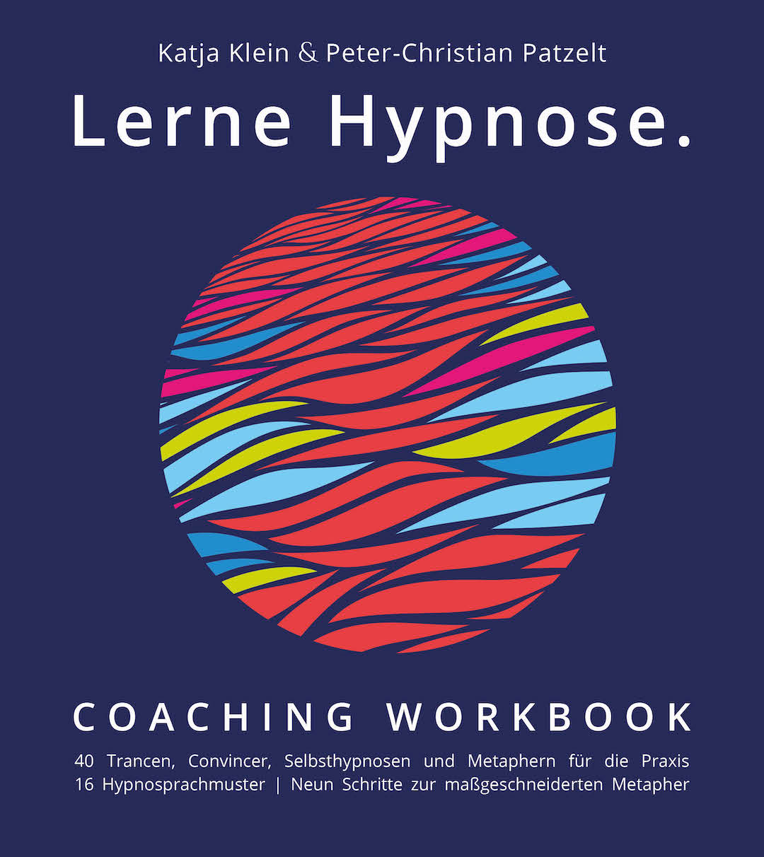 Lerne Hypnose, Coaching Workbook, Buchcover